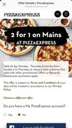 2 for 1 Voucher for Mains at Pizza Express