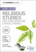 My Revision Notes WJEC GCSE Religious Studies