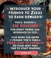 Zizzi - Refer a Friend for £10 off (No Purchase Neccessary)