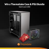 Win a Thermaltake Case & PSU worth over £350