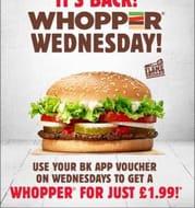 Whopper Wednesday - £1.99 on Burger King App