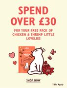 A Free Pack of Chicken & Shrimp Little Lovelies When You Spend over £30