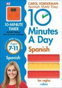10 Minutes a Day Spanish Ages 7-11 Key Stage 2 (Made Easy Workbooks)