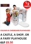 1/2 PRICE COLOUR-IN PLAYHOUSES - GREAT FUN FOR KIDS!