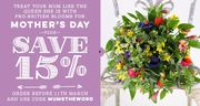 Save 15% on Mothers Day Orders