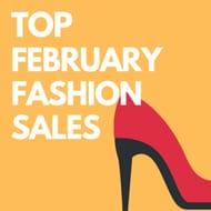 Top February Fashion Sales