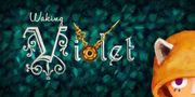 Waking Violet for Nintendo Switch