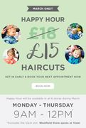 £15 Hair Cuts during Happy Hour