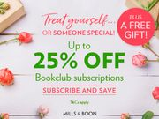 Up to 25% off Subscriptions with the Mills & Boon Bookclub!