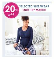 20% off Selected Sleepwear