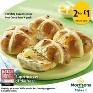 Freshly Baked Hot Cross Buns 2 Packs for £1 from Bakery in Store Only