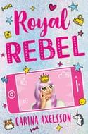 Win 1 of 5 Copies of Royal Rebel