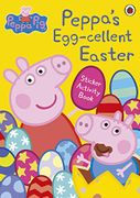 Peppa Pig: Peppas Egg-Cellent Easter Sticker Activity Book