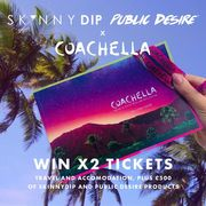 Win Coachella Tickets & £500 worth of Goodies from Skinny Dip & Public Desire!