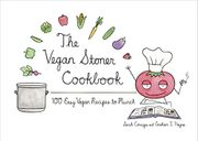 The Vegan Stoner Cookbook: 100 Easy Recipes to Munch - 27% Off