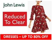 2,500 DRESSES Reduced to Clear! Up to 80% OFF at JOHN LEWIS