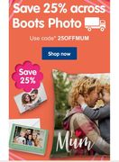 Save 25% across Boots Photo