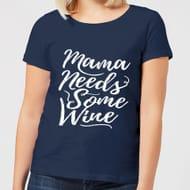 Mama Needs Wine Tee - Save £6