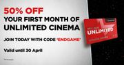 Enjoy 50% off Your First Month of Unlimited Cinema