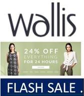 Flash Sale! 24% off Everything at Wallis