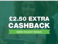 Get £2.50 CashBack Bonus on Purchase over £10