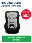 Half Price Car Seats at Mothercare