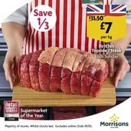 British Topside / Steak Was £11.50 Kg Now £7 Kg