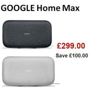GOOGLE Home Max - £100 off at CURRYS