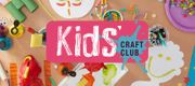 Free Kids Craft Club Workshops at Hobbycraft