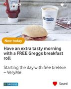 FREE Greggs Breakfast Roll -Starting the Day with Free Brekkie Vodafone VeryMe