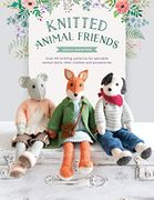 Knitted Animal Friends: Over 40 Knitting Patterns for Adorable Animal Dolls
