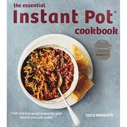 The Essential Instant Pot Cookbook - 65% Off