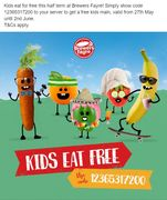 Kids Eat Free with 1 Adult Main all Half Term til 2nd June add a dessert for 79p