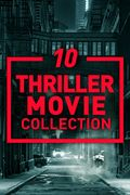 10 Thriller Movie Collection HD some 4k