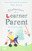 Confessions of a Learner Parent: Parenting like a Boss.