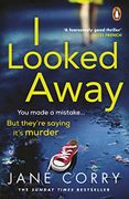 "99p Ebook ""I Looked Away"" Jane Corry."