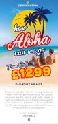 Cruise Nation - How Aloha Can We Go? 16nt Hawaii Fr. Only £1299pp!