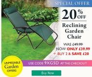 Reclining Garden Chair - Buy 2 & save £20