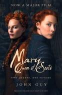 Mary Queen of Scots Film Tie-in Film Tie-in Edition
