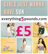 Girls Just Wanna Have Sun - Everything £5!