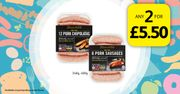 Pork Chipolatas and Pork Sausages Any 2 for £5.50