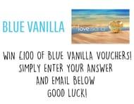 Win a £100 Blue Vanilla Voucher