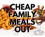 Cheap & Free Family Meals Out! MEGA LIST