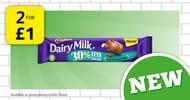 2 for 1 on Cadbury Dairy Milk with 30% Less Sugar