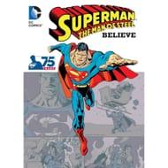 DC Comics Superman the Man of Steel Believe Book