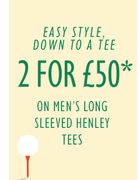 2 for £50 on Selected Men's Henley Tees.