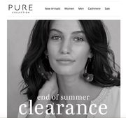 Bank Holiday .... End of Summer Clearance at Pure ...Save up to 75%