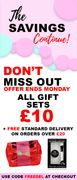 All Gift Sets £10 Offer Ends Monday