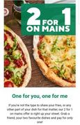 2 for 1 on Main's at Frankie and Benny's via App