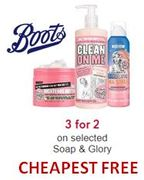 3 for 2 on Soap and Glory - CHEAPEST FREE